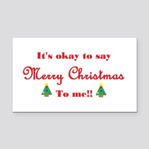 Its Okay To Say Merry Christmas To Me!! Rectangle