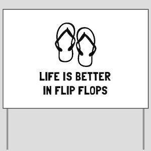 Better Flip Flop Yard Sign