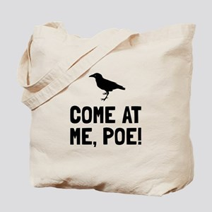 Come At Me Poe Tote Bag