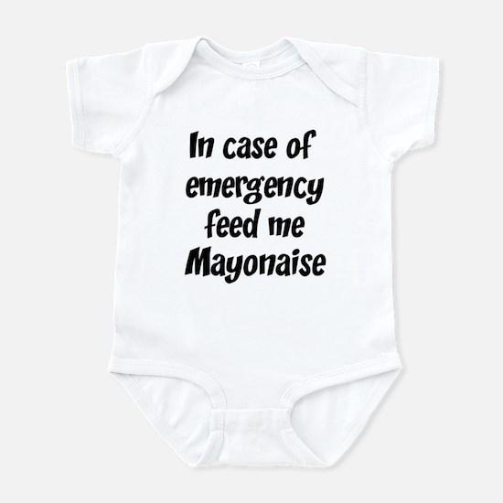 Feed me Mayonaise Infant Bodysuit