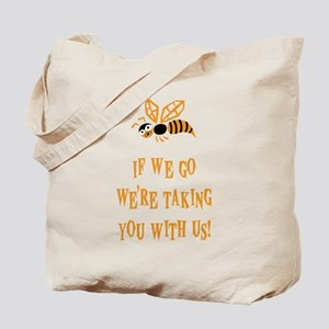 Bee With Us Tote Bag
