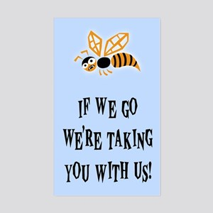 Bee With Us Sticker (Rectangle)
