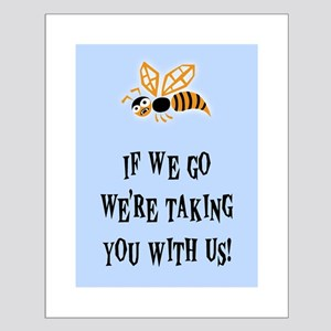 Bee With Us Small Poster