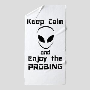 Keep Calm Enjoy The Probing Beach Towel