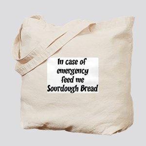Feed me Sourdough Bread Tote Bag