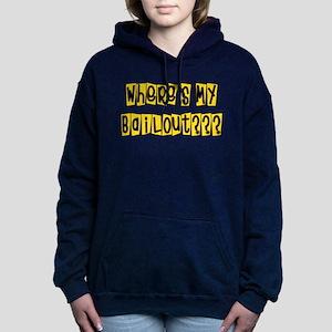 bailouts02 Hooded Sweatshirt