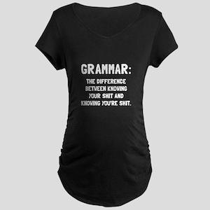 Grammar Shit Maternity T-Shirt