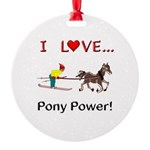I Love Pony Power Round Ornament