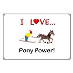 I Love Pony Power Banner
