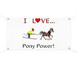 I Love Pony Power Banner