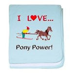 I Love Pony Power baby blanket