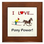 I Love Pony Power Framed Tile