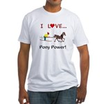 I Love Pony Power Fitted T-Shirt