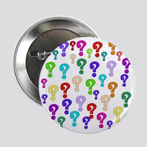 """Rainbow Of Question Marks 2.25"""" Button"""