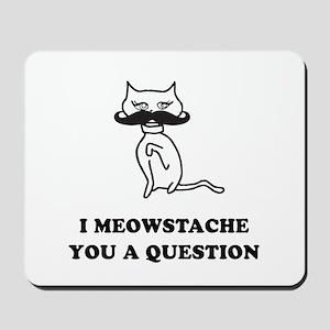 Cat Mustache Mousepad