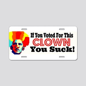 Voted For This Clown You Suck License Plate