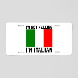 Yelling Italian Aluminum License Plate