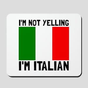 Yelling Italian Mousepad