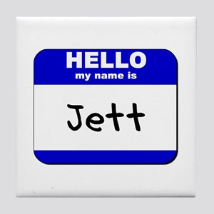 hello my name is jett  Tile Coaster