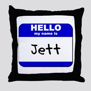 hello my name is jett  Throw Pillow