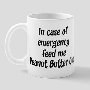 Feed me Peanut Butter Cup Mug