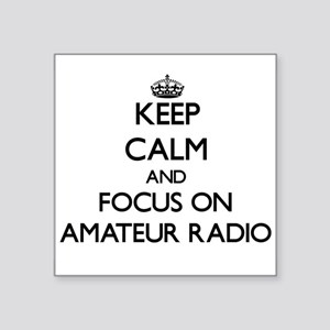 Keep calm and focus on Amateur Radio Sticker