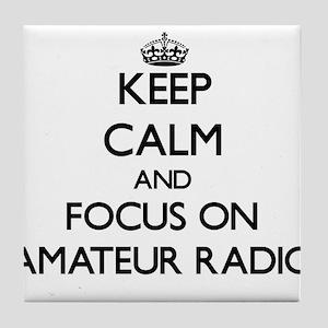 Keep calm and focus on Amateur Radio Tile Coaster