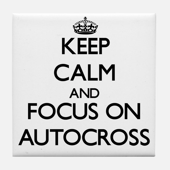 Keep calm and focus on Autocross Tile Coaster
