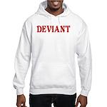 Deviant Adult Humor Hooded Sweatshirt