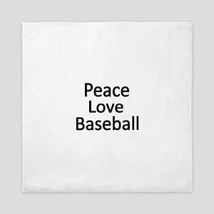 Peace,Love,Baseball Queen Duvet