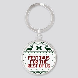 FESTIVUS FOR THE REST OF US™ Round Keychain