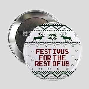 "FESTIVUS FOR THE REST OF US™ 2.25"" Button"