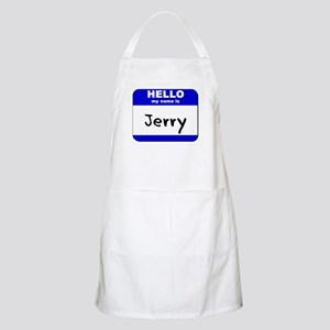 hello my name is jerry  BBQ Apron