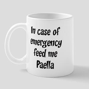 Feed me Paella Mug