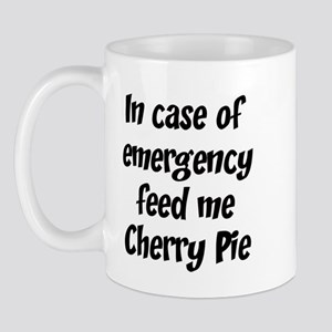 Feed me Cherry Pie Mug