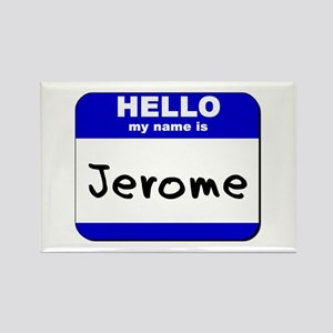 hello my name is jerome Rectangle Magnet