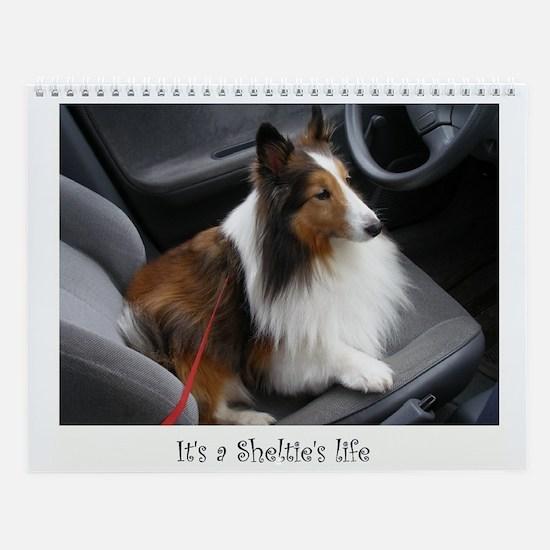 It's a Sheltie's Life Wall Calendar