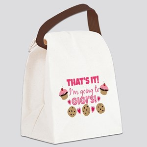 That's it! I'm going to Gigi's! Canvas Lunch Bag