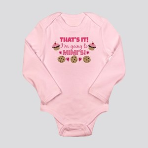 That's it! I'm going to Mimi's! Long Sleeve Infant