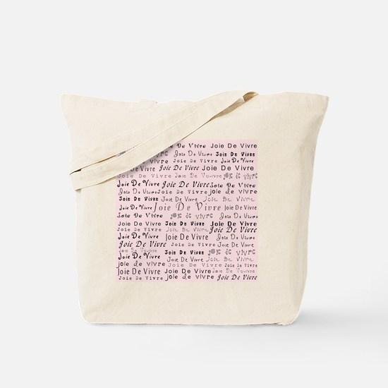 Joie De Vivre 2 Pink Tote Bag
