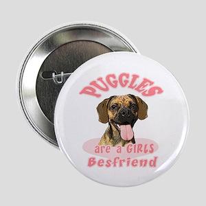 Puggles are a girls best friend Button