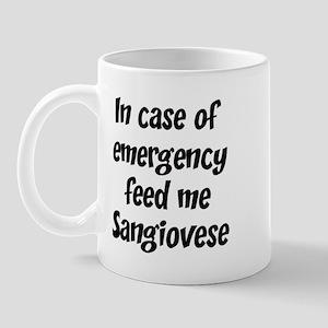 Feed me Sangiovese Mug