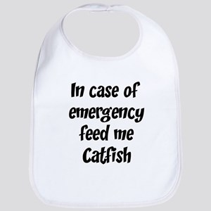 Feed me Catfish Bib