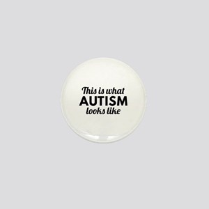 Autism Looks Like Mini Button