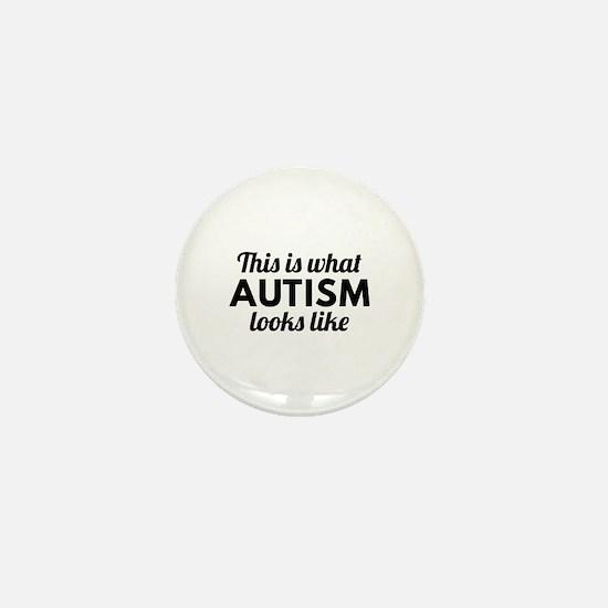 Autism Looks Like Mini Button