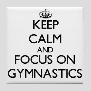 Keep calm and focus on Gymnastics Tile Coaster