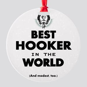 The Best in the World Best Hooker Ornament