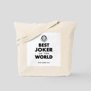 The Best in the World Best Joker Tote Bag