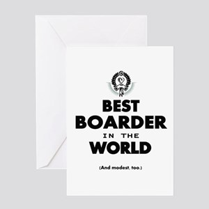 The Best in the World Best Boarder Greeting Cards