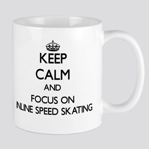 Keep calm and focus on Inline Speed Skating Mugs